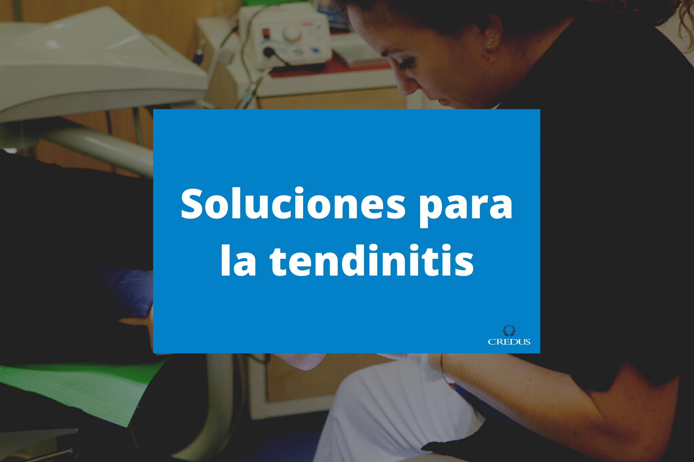 Soluciones para la tendinitis